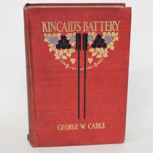 Accents - Vintage Red Book Kincaid's Battery George W. Cable